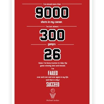 I Have Missed More Than 9000 Shots Michael Jordan Sports Inspirational Quotes Poster from Lab No. 4