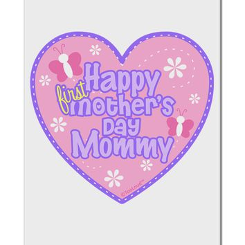 "Happy First Mother's Day Mommy - Pink Aluminum 8 x 12"" Sign by TooLoud"
