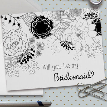 Will You Be My Bridesmaid Card(s), 5.5 x 4.25 Inch (A2), Wedding Cards, Bridal Party, Wedding Party, Black and White Flowers, Flowers,Floral