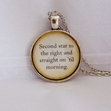 Second Star To The Right Necklace. Peter Pan Quote Necklace. 18 Inch Chain.