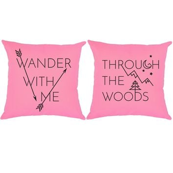 Wander With Me Through The Woods Camping Throw Pillows