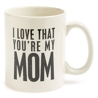 Primitives by Kathy 'I Love That You're My Mom' Mug