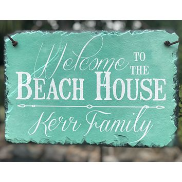 Customizable Slate House Sign - Welcome To The Beach House Plaque - Handmade and Personalized