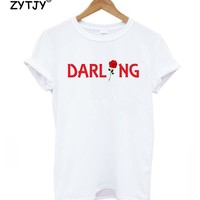 darling rose flower Print Women tshirt Cotton Casual Funny t shirt For Lady Girl Top Tee Hipster Tumblr Drop Ship Z-988