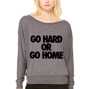 Go Hard or Go Home WOMEN'S FLOWY LONG SLEEVE OFF SHOULDER TEE