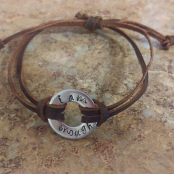"Washer Bracelet - Hand stamped ""i am enough"" - leather adjustable band"
