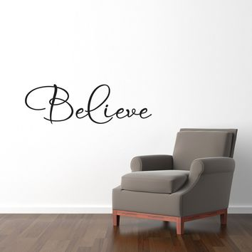 Believe Wall Decal - Believe Wall Sticker - Quote Wall Words - Medium