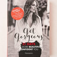 Get Gorgeous: Twenty-One Days To A More Beautiful Confident You By Christel Vatasso & Pascal Loperena - Urban Outfitters