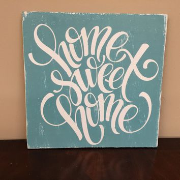 Home Sweet Home Rustic Sign / Distressed Wooden Sign
