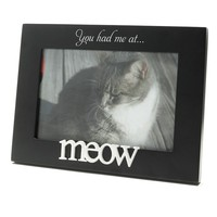 Malden ''You Had Me At Meow'' 4'' x 6'' Frame