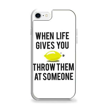 When Life Gives You Lemons iPhone 7 | iPhone 7 Plus Case