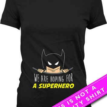 Pregnancy Announcement Shirt Pregnancy Reveal We Are Hoping For A Superhero Shirt Maternity Wear Pregnancy Tops Mom To Be Ladies Tee MAT-535