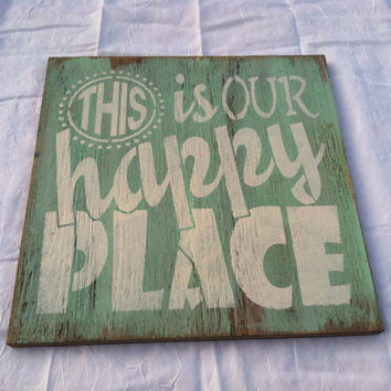 This is our HAPPY PLACE Hand painted, WELCOME, wall hanging, Home decor 12x12 in. Wood Porch Sign