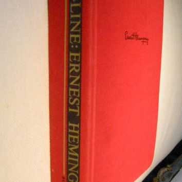 By Line Earnest Hemingway Edited William White Published Charles Scribers Son