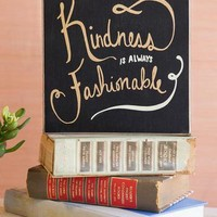 KINDESS IS FASHIONABLE 8X8 PLAQUE