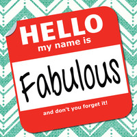 Hello My Name Is.... Fabulous! Stretched Canvas by Heather Dutton | Society6