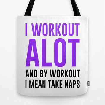 I Workout Alot Tote Bag by LookHUMAN