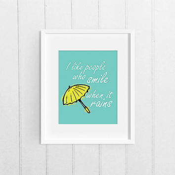 "Blue, Yellow, Umbrella print, wall art, ""I like people who smile when it rains"" inspirational quote, 8x10 printable instant download print"