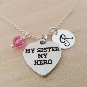 My Sister My Hero Charm - Sister Necklace -  Swarovski Birthstone - Initial Necklace - Personalized Necklace - Sterling Silver Necklace