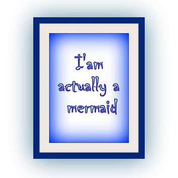 mermaid, Nursery Printable Wall Art, beach home decor, room decal, Inspirational Quote decals, bathroom sea theme print, poster decoration
