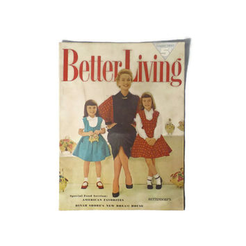 Vintage Better Living Magazine August 1953, 72 pages of Advertising, Articles, Recipes, Beautiful Illustrations, Excellent Condition
