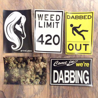 "XL Weed Stickers! 4""x6"" - Cannabis Slaps - Dab Art - Pot Leaf - 420 Print - Marijuana Prints - Nug - Dabbed Out - Bong Sticker - THCuties"