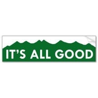 It's All Good - Colorado Bumper Stickers from Zazzle.com