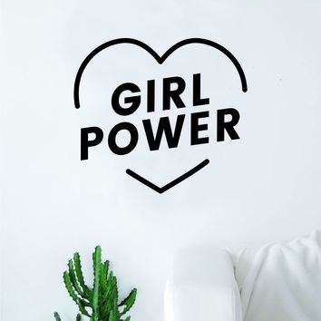 Girl Power Heart Wall Decal Sticker Vinyl Art Bedroom Living Room Decor Decoration Teen Quote Inspirational Motivational Cute Lady Woman Feminism Feminist Empower Grl Pwr Love Strong Beautiful