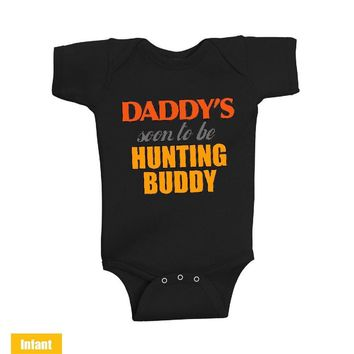 Daddy's soon to be Hunting Buddy - Infant Lap Shoulder Bodysuit