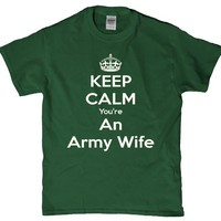 Keep calm your an army wife - milatary wives adult women's t shirt