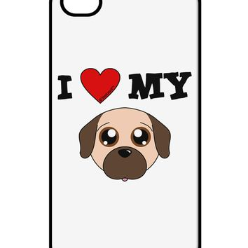 I Heart My - Cute Pug Dog - Fawn iPhone 4 / 4S Case  by TooLoud
