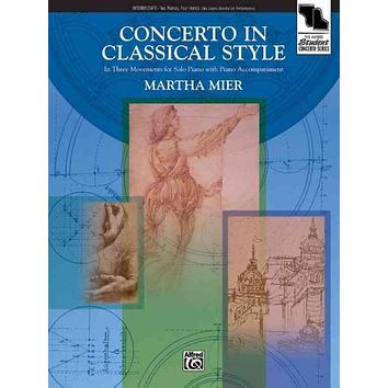 Concerto in Classical Style: In Three Movements for Solo Piano With Piano Accompaniment