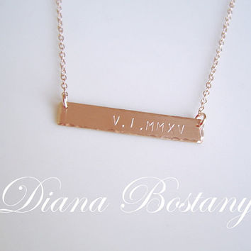 SALE Roman Numeral  Necklace,  14K Rose Gold fill, Date necklace, Custom Jewelry, Wedding Day, Bar Necklace, Handstamped,  Anniversary Gift