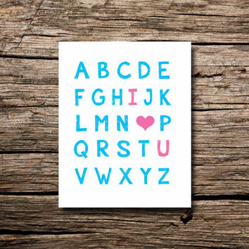 ABC I love you - alphabet - printable poster - nursery art