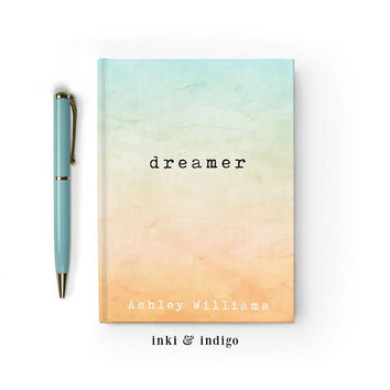 Dreamer, Custom Name Journal, Writing Journal, Personalized Hardcover Notebook, Watercolor Name Book, Lined or Blank Pages, Unique Gift