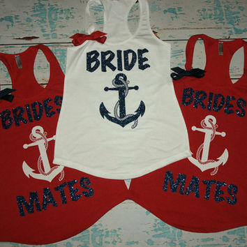 Bridesmates shirts (9) anchor Nautical Theme Bridesmaids Tank Tops. Brides Entourage. Nautical wedding shirts. bachelorette tanks.
