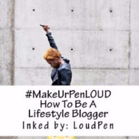 #MakeUrPenLOUD: How To Be A Lifestyle Blogger Book