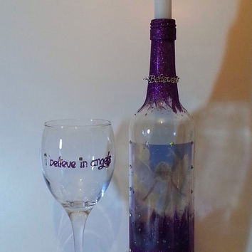 I believe in Angels Wine glass & Wine bottle candle holder....ONE OF A KIND