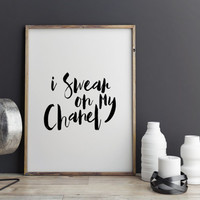 "Funny poster ""I Swear On My Chanel"" Typography art Home decor Wall art Funny quote Chanel Quote Chanel Poster For Girls Teen poster Word art"