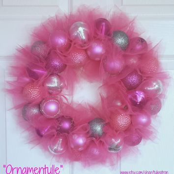 "Wreath - Tulle Wreath - Ornament Wreath - Custom - Made To Order - Winter - ""Ornamentulle"" Wreath - You Choose Color(s)! - Unique - Sparkle"