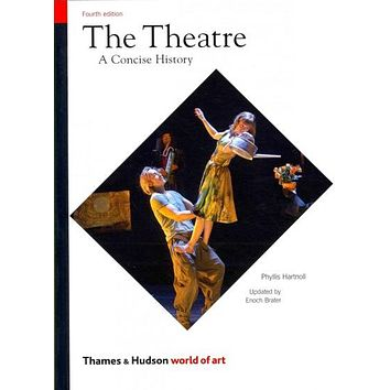 The Theatre: A Concise History (World of Art)