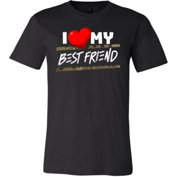 I Love My Best Friend Heart Family Fun and Cute Quote Shirt