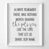8x10 Personalized Avett Brothers Lyrics PRINTABLE - Always Remember There Was Nothing Worth Sharing Like the Love That Let Us Share Our Name