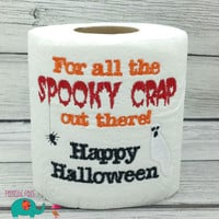 For all the Spooky Crap out there Happy Halloween embroidered toilet paper, halloween, gag gift, white elephant bathroom decoration, holiday