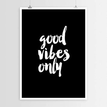 Good vibes only,Instant download,Wall decor,Home art,Typography art,Typographic print,Motivational quote,Inspirational poster,Printable art