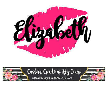 Name with Lips Decal   Two Color Name Decal   Vinyl Decal   Monogram Decal   Car Decal   Yeti Cup Decal   Kisses Decal   Makeup