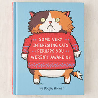 Some Very Interesting Cats Perhaps You Werent Aware Of By Doogie Horner - Urban Outfitters