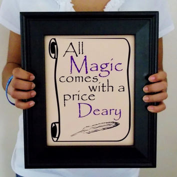 All Magic Comes With A Price Art Print. Fairytale Art. Available In Two Sizes.