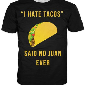 I Hate Tacos T-Shirt *Ready to Ship*