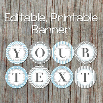 Banner Editable Printable Decorations for Baby Shower, Birthday Party, Bridal Shower. JPG File INSTANT DOWNLOAD Powder Blue Grey 004